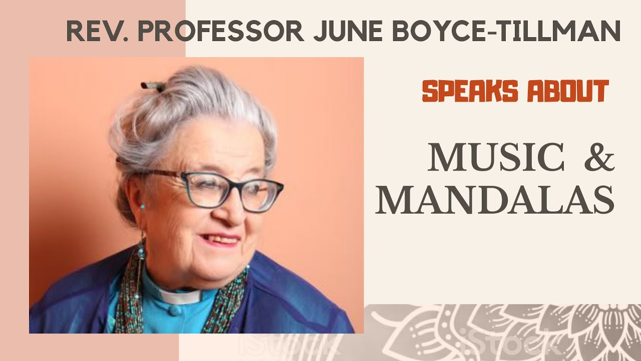 Rev Professor June Boyce - Tillman Speaks about Music and Mandalas (Lockdown 2020)