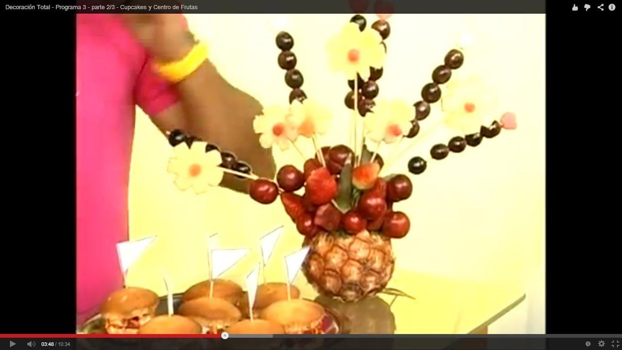 Centro de mesa de frutas programa 3 parte 3 3 youtube - Centros de mesa con pinas ...