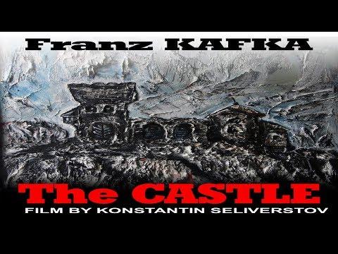 The Castle (Franz Kafka), film by Konstantin Seliverstov