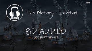 The Motans - Invitat (8D AUDIO)
