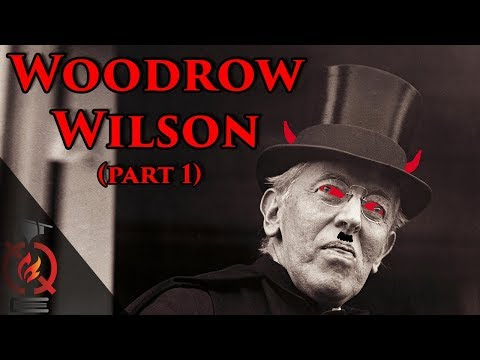 Woodrow Wilson (pt.1) | Historians Who Changed History