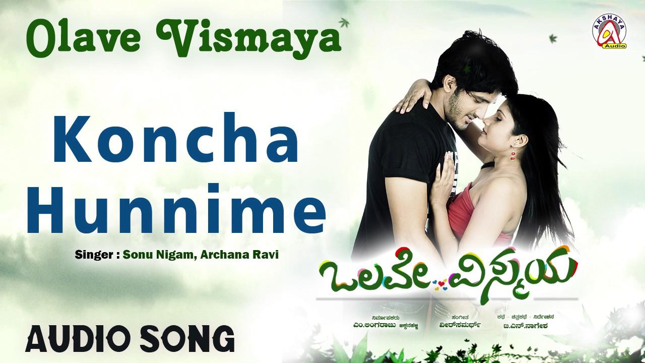 Koncha Hunnime Lyrics - Olave Vismaya|Sonu Nigam, Archana Ravi|Selflyrics