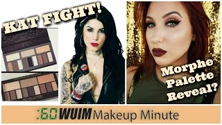 Makeup Minute   Kat Von D is MAD at Makeup Revolution + Did JACLYN Sneak Her MORPHE Collab?