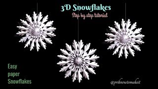 3D Snowflake - Paper snowflake - How to Make 3D Paper Snowflakes for Christmas decorations