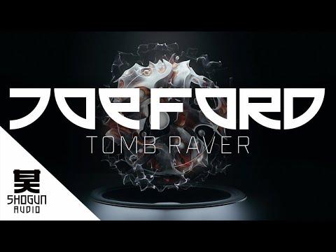 Joe Ford - Tomb Raver
