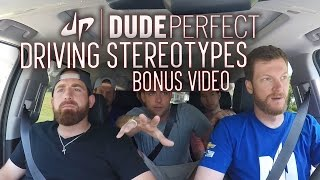 Dude Perfect + Dale Earnhardt Jr Driving Stereotypes BONUS Video