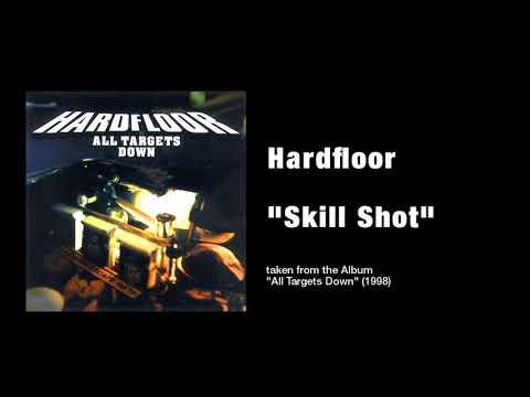 """Hardfloor - """"Skill Shot"""""""