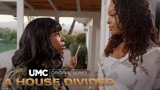 Stephanie Vs Carissa A House Divided UMC Original Series