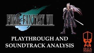 Reunion: FINAL FANTASY VII Playthrough and Soundtrack Analysis PART 11