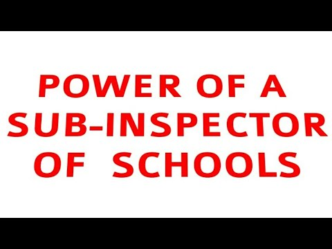 sub-inspector of schools duty/S I of schools facility,leave,responsibility, salary.