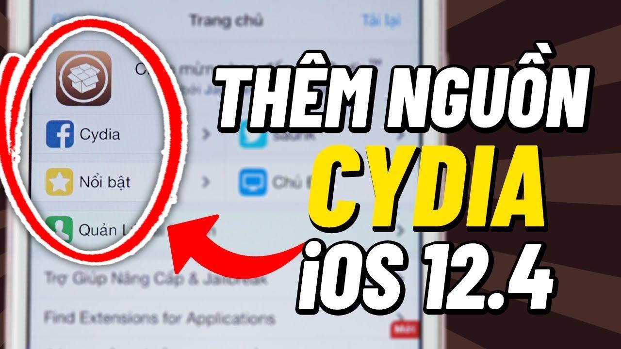 Hướng dẫn cách THÊM NGUỒN từ Cydia để cài Tweaks sau khi Jailbreak iOS 12.4 (chi tiết cho người mới)