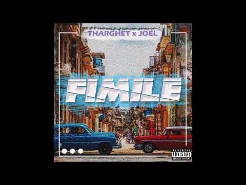 Tharghet X Joel - Fimile
