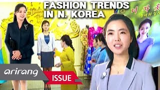 [A Road to Peace] Changing Fashion Trends in North Korea