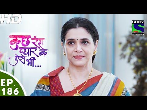 Kuch Rang Pyar Ke Aise Bhi - कुछ रंग प्यार के ऐसे भी - Episode 186 - 15th November, 2016