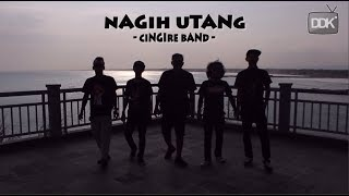 Download Mp3 Nagih Utang || Cingire Band   Musik Vidio