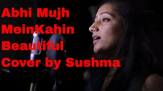 Abhi Mujh Mein Kahin (Agneepath) - Cover by Sushma Suresh Unplugged Version