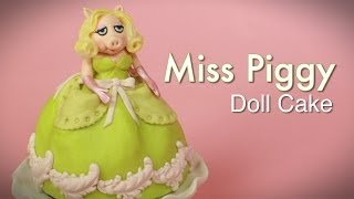 Miss Piggy MUPPETS Doll Cake (how-to)