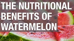 The Nutritional Benefits of Watermelon