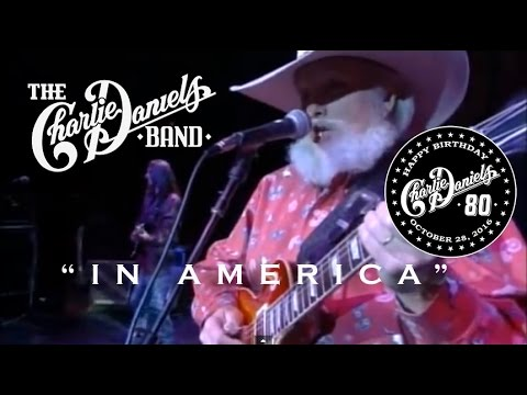 In America - The Charlie Daniels Band  (Official Video)