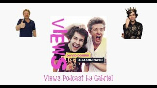 Looking at my friend's butthole - Views Podcast #137 | VIEWS Podcast with David Dobrik & Jason Nash
