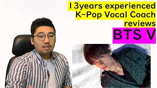 13yrs experienced K-pop Vocal Coach reacts to BTS V - Singularity