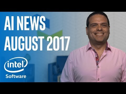 August 2017 | AI News | Intel Software