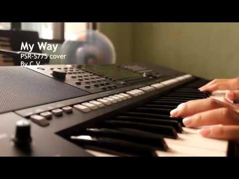 My Way - Yamaha PSR-S775 cover