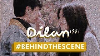 DILAN 1991 - Behind The Scene | Asmara & Konflik