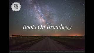 Play Boots on Broadway