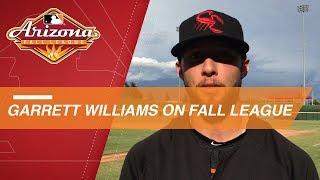 Garrett Williams discusses his Arizona Fall League experience