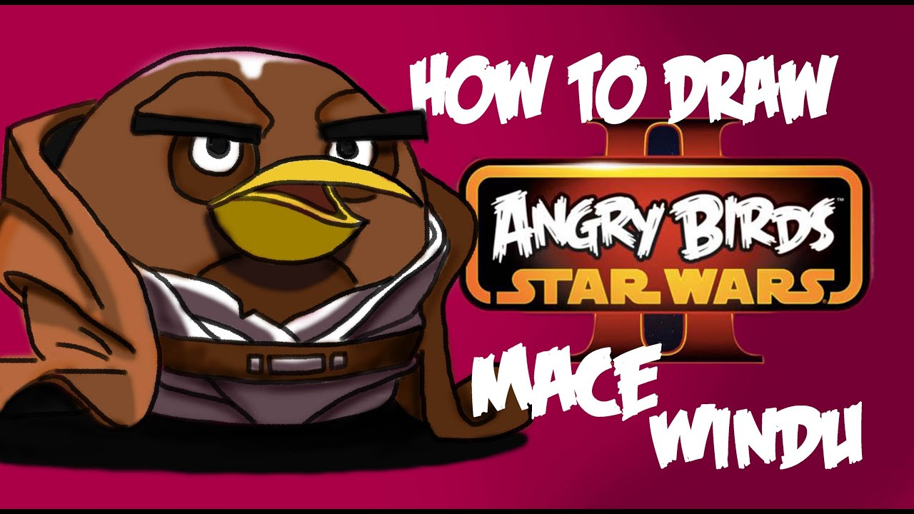 Angry Birds Star Wars 2 Mace Windu How to draw Mac...
