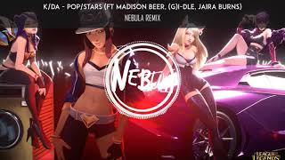 [Future Bass] K/DA - POP/STARS (ft. Madison Beer, (G)I-DLE, Jaira Burns) [Nebula Remix]