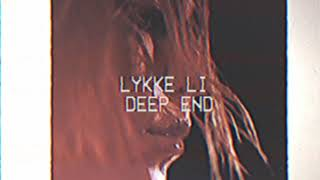 Lykke Li - deep end (Lyric Video)