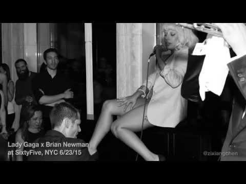 Lady Gaga & Brian Newman LIVE @ SixtyFive in NYC 6/23/15