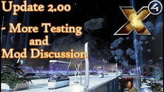 X4 Foundations Gameplay Testing v2.0 - More Testing and Mod Discussion