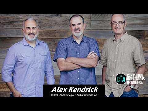 #36: ALEX KENDRICK The Movie Maker Reveals The Difference Between A Good Idea And A God Idea And...