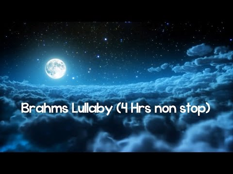Brahms Lullaby Piano ♫♫♫ 4 Hrs Non-Stop Baby Sleep & Bedtime Music ♫♫♫