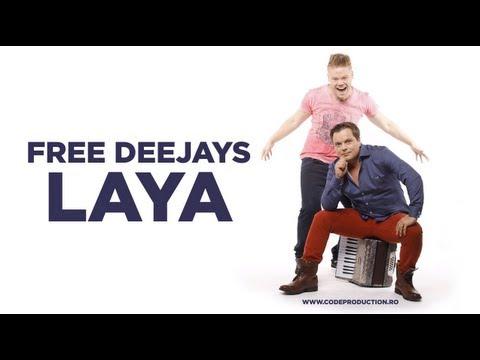 Free Deejays - LaYa (Official Single)