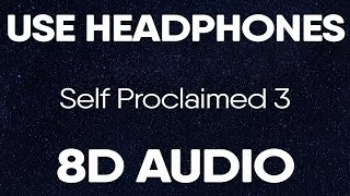 Download DAX - Self Proclaimed 3 (8D Audio)