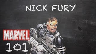 A Leader of Heroes - Nick Fury - MARVEL 101