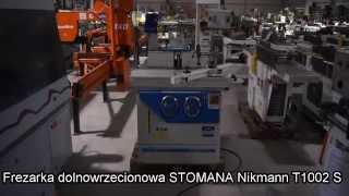 Frezarka STOMANA Nikamnn T1002 S * MAR-MASZ maszyna stolarska
