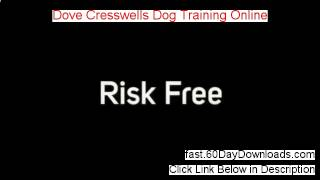 Dove Cresswells Dog Training Online. Download Risk Free (real Review)