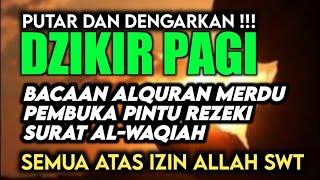 Download lagu Surat Al-waqiah Merdu    Surat Pembuka Pintu Rezeki, Pelunas Hutang