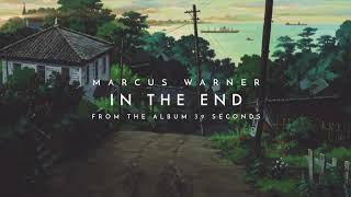 Marcus Warner - In The End (Remastered) (Official Audio)