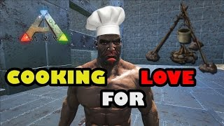 ARK ISLAND EP 1 - COOKING FOR LOVE