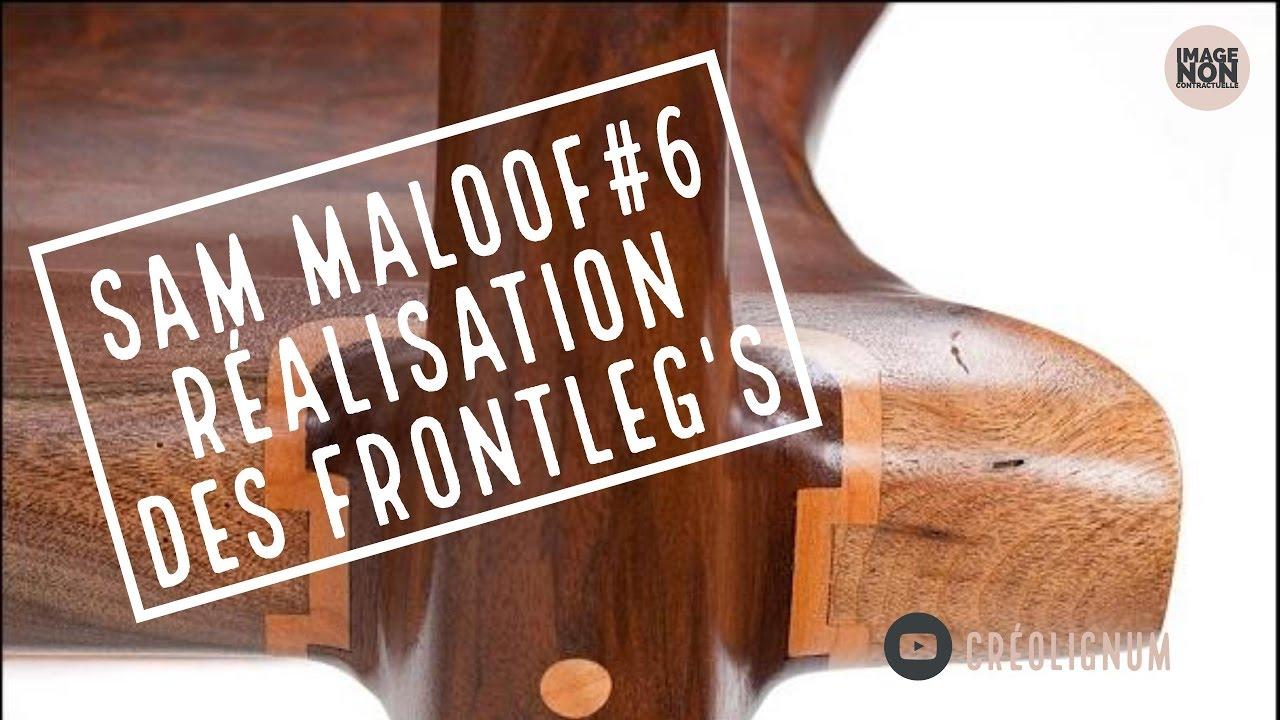 SAM MALOOF #6 Réalisation des Frontleg's