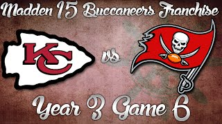 Madden NFL 15 Buccaneers Franchise - Year 3 Game 6 vs Kansas City Chiefs