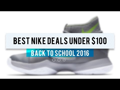 "Best NIKE Deals UNDER $100 for Back To School Sneakers with code ""BTS20"""