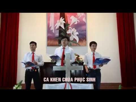 Ca Khen Chúa Phục Sinh | Nhạc Thánh Ca