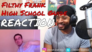 TVFilthyFrank - HIGH SCHOOL SURVIVAL GUIDE REACTION | DaVinci REACTS